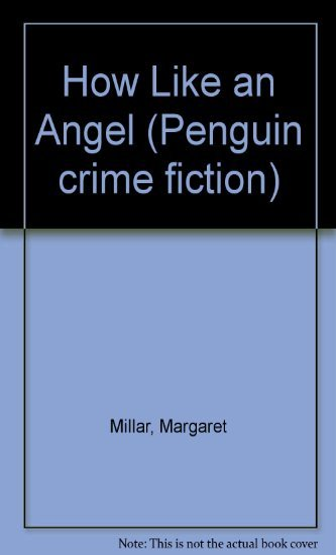 9780140039412: How Like an Angel (Penguin crime fiction)