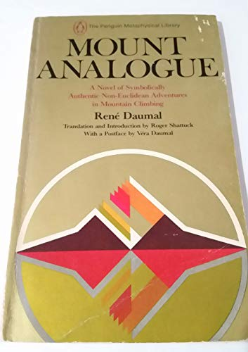 9780140039474: Mount Analogue a Novel of Symbolically Authentic N