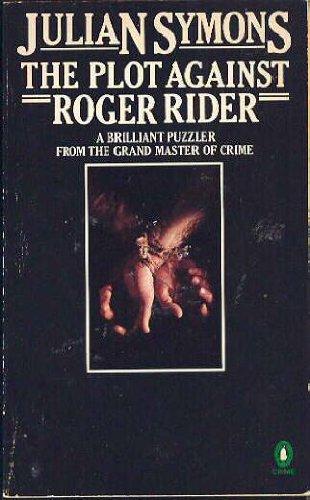 9780140039498: The Plot against Roger Rider (Penguin Crime Fiction)