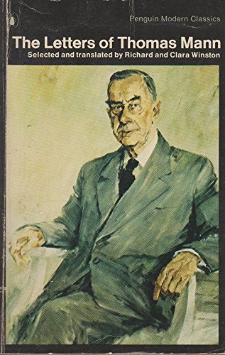 9780140039511: The Letters of Thomas Mann (Penguin Modern Classics)