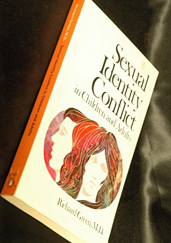 Sexual Identity Conflict in Children and Adults: Green, Richard Lancelyn