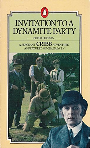 9780140040296: Invitation to a Dynamite Party (A Sergeant Cribb adventure)