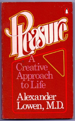 9780140040333: Pleasure: A Creative Approach to Life