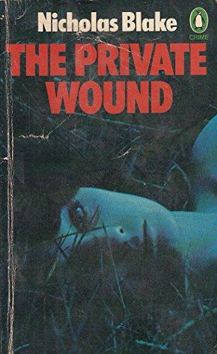9780140040418: A Private Wound (Penguin crime fiction)