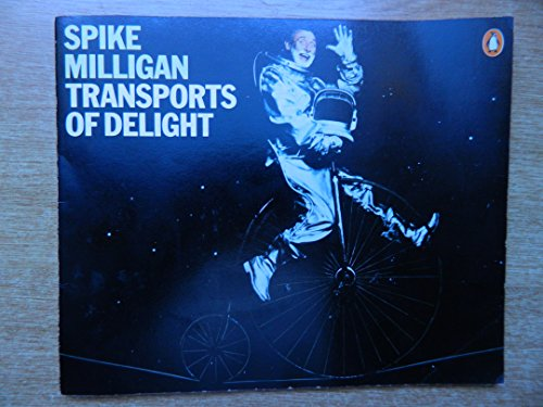 9780140040562: Transports of Delight
