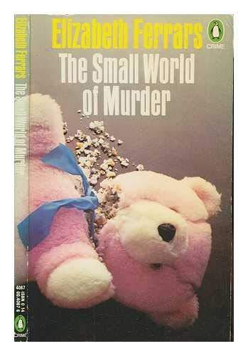 9780140040678: The Small World of Murder (Penguin crime fiction)