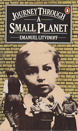 Journey Through a Small Planet: Litvinoff, Emanuel