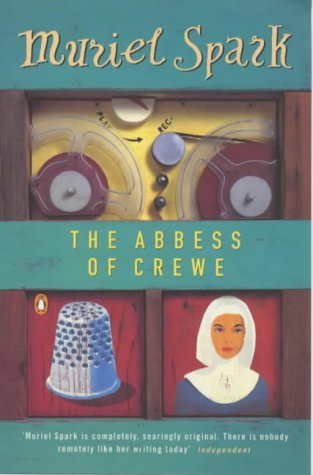 9780140040746: The Abbess of Crewe