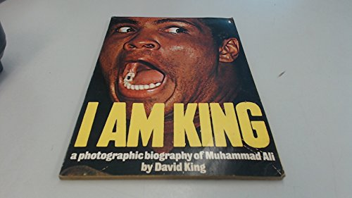 9780140040883: I Am King: A Photographic Biography of Muhammad Ali