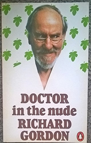 9780140040951: Doctor in the Nude