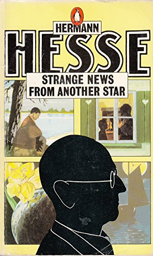 9780140041002: Strange News from Another Star And Other Stories: Augustus; the Poet; Flute Dream; Strange News from Another Star; the Hard Passage; a Dream Sequence; Faldum; Iris (Penguin Modern Classics)