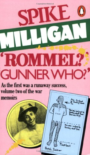 Rommel  Gunner Who  A Confrontation in the Desert. Edited by Jack Hobbs
