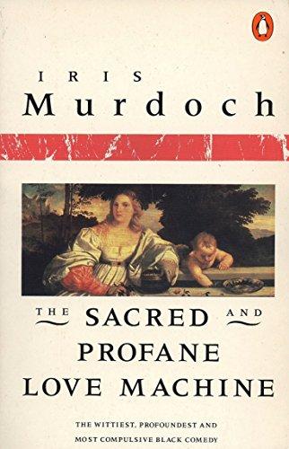 9780140041118: The Sacred and Profane Love Machine (Penguin Books)