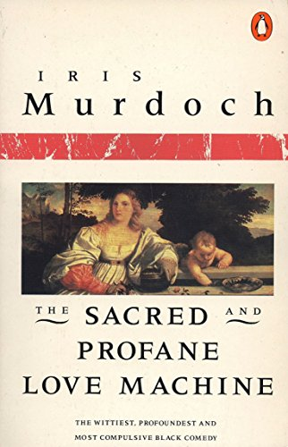 9780140041118: The Sacred and Profane Love Machine (Penguin Books)