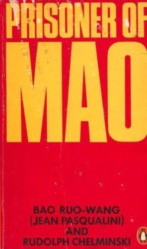 Prisoner of Mao: Bao Ruo-Wang; Rudolph