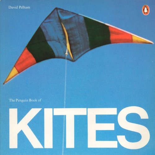 9780140041170: The Penguin Book of Kites (Penguin Original)