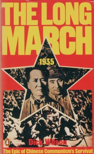 9780140041682: The Long March 1935: The Epic of Chinese Communism's Survival