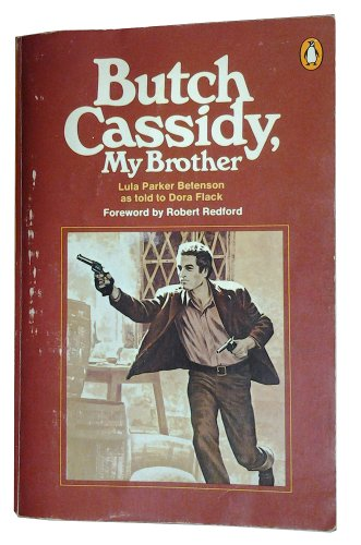 Butch Cassidy, My Brother: Betenson, Lula Parker,