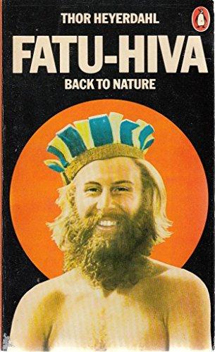 9780140041880: Fatu-Hiva, Back to Nature