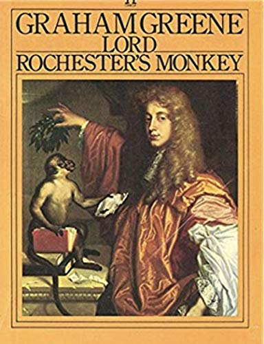 9780140041972: Lord Rochester's monkey: Being the life of John Wilmot, second Earl of Rochester