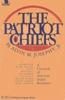 9780140042191: Title: The Patriot Chiefs A Chronicle of American Indian
