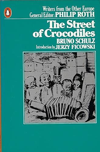 9780140042276: The street of crocodiles (Writers from the other Europe)