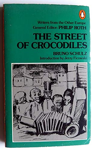 9780140042276: The Street of Crocodiles: Writers from the Other Europe