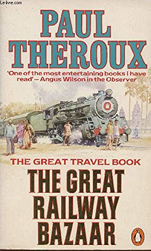 9780140042351: The Great Railway Bazaar