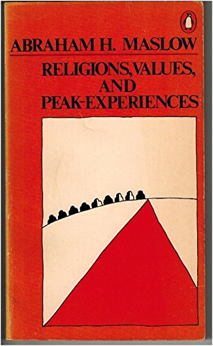 9780140042627: Religions, Values, and Peak-Experiences