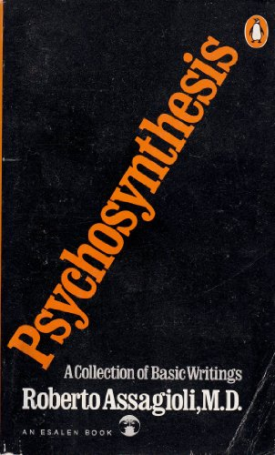 9780140042634: Psychosynthesis a Manual of Principles and Technique