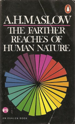 9780140042658: The Farther Reaches of Human Nature (Esalen books)