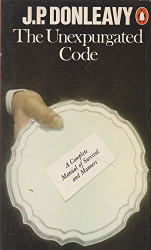 9780140042825: The Unexpurgated Code: A Complete Manual of Survival and Manners