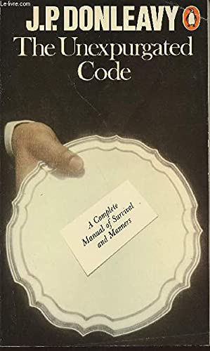 9780140042825: The Unexpurgated Code - A Complete Manual of Survival & Manners