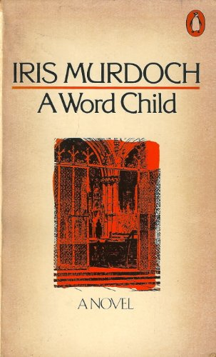 A Word Child: Murdoch, Iris