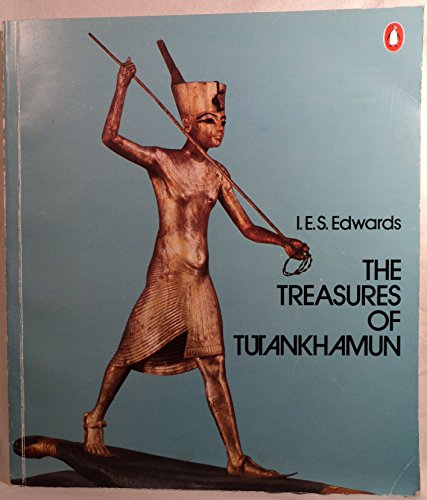 9780140042870: The treasures of Tutankhamun: [catalogue of an exhibition held at the British Museum, 1972]