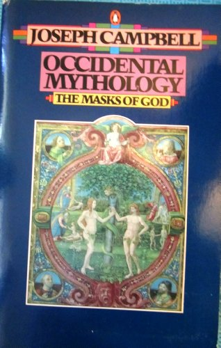 9780140043068: Occidental Mythology (The Masks of God, Volume III)