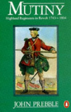 3 vol Offer: 1: Mutiny: Highland Regiments: John Prebble; Stevenson-Sinclair