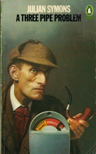 9780140043303: A Three-pipe Problem (Penguin crime fiction)