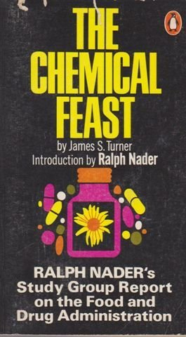 9780140043761: The Chemical Feast: The Ralph Nader Study Group Report on Food Protection and the Food and Drug Administration