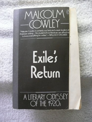 9780140043921: Exile's Return: A Literary Odyssey of the 1920s