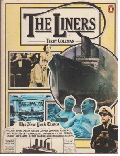 9780140043983: The Liners. A History of the North Atlantic Crossing