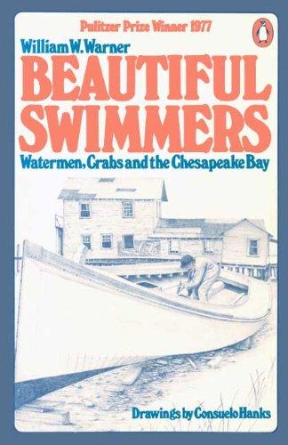 9780140044058: Beautiful Swimmers: Watermen, Crabs, and the Chesapeake Bay