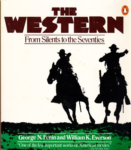 9780140044164: Western, The: From Silents to the Seventies