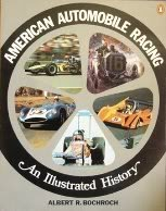 American Automobile Racing An Illustrated History