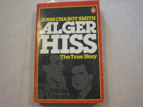 9780140044270: Alger Hiss: The Traitor