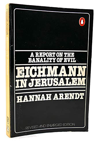 9780140044508: Eichmann in Jerusalem: A Report on the Banality of Evil