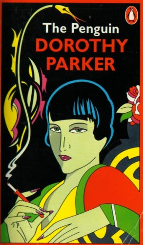 9780140044515: The Penguin Dorothy Parker