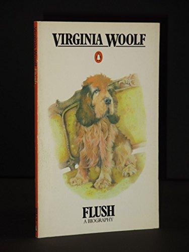 9780140044539: Flush a Biography: A Biography