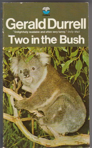 Two in the Bush (0140044574) by Gerald Durrell