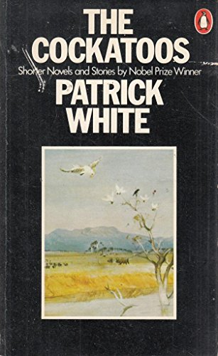 9780140044638: The Cockatoos: Shorter Novels and Stories